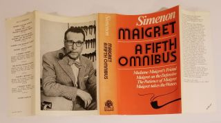 MAIGRET: A FIFTH OMNIBUS: MADAME MAIGRET'S FRIEND; MAIGRET ON THE DEFENSIVE; THE PATIENCE OF MAIGRET; MAIGRET TAKES THE WATERS.