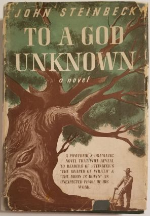 TO A GOD UNKNOWN. John Steinbeck