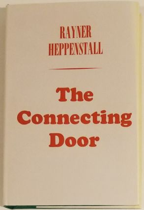 THE CONNECTING DOOR. Rayner Heppenstall.