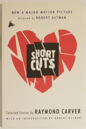 SHORT CUTS. Raymond Carver