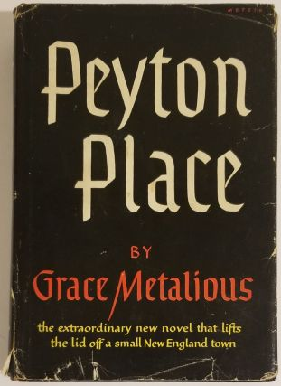 PEYTON PLACE. Grace Metalious.