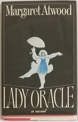 LADY ORACLE [VARIANT DUST-JACKET]. Margaret Atwood