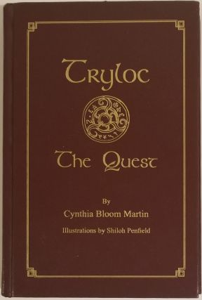 TRYLOC: THE QUEST. Cynthia Bloom Martin