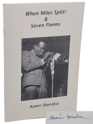 WHEN MILES SPLIT! & Seven Poems. Amiri Baraka, Leroi Jones