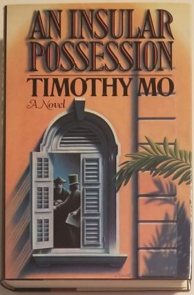 AN INSULAR POSSESSION. Timothy Mo