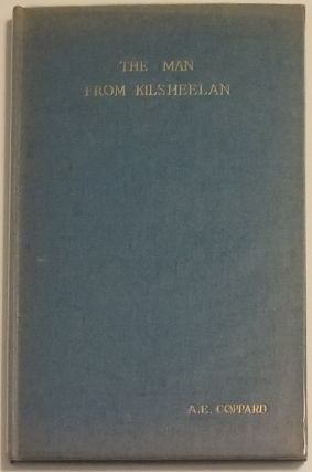 THE MAN FROM KILSHEELAN. Preface by Coppard and Woodcut by Robert Gibbings. A. E. Coppard