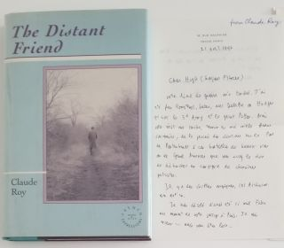 THE DISTANT FRIEND. Translated from the French by Hugh A. Harter. Introduction by Jack Kolbert....
