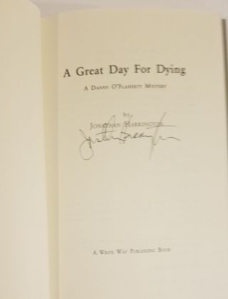 A GREAT DAY FOR DYING. A Danny O'Flaherty Mystery.