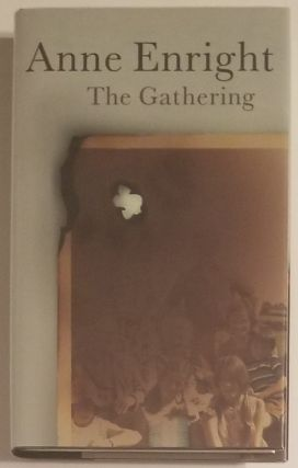 THE GATHERING. Anne Enright