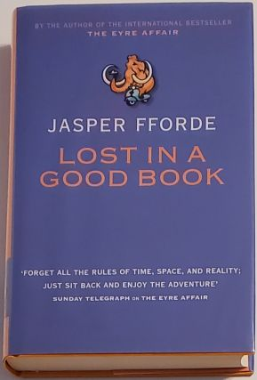 LOST IN A GOOD BOOK. Jasper Fforde