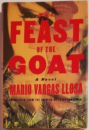 THE FEAST OF THE GOAT. Translated from the Spanish by Edith Grossman