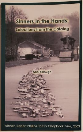 SINNERS IN THE HANDS: SELECTIONS FROM THE CATALOG. Ann Killough