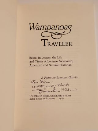 WAMPANOAG TRAVELER. Being, in Letters, the Life and Times of Loranzo Newcomb, American and Natural Historian.