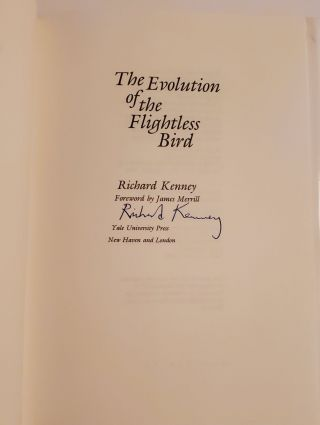 THE EVOLUTION OF THE FLIGHTLESS BIRD. Foreword by James Merrill.