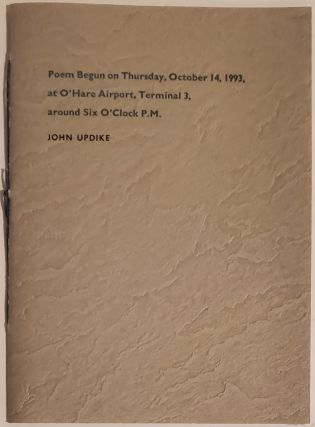 POEM BEGUN ON THURSDAY, OCTOBER 14, 1993, AT O'HARE AIRPORT, TERMINAL 3, AROUND SIX O'CLOCK P.M