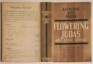 FLOWERING JUDAS and Other Stories [INSCRIBED].