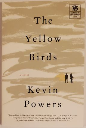 THE YELLOW BIRDS. Kevin Powers