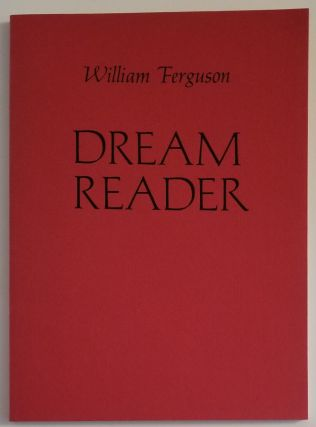 DREAM READER. William Ferguson