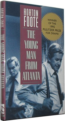 THE YOUNG MAN FROM ATLANTA. Horton Foote.