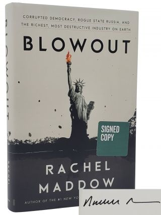 BLOWOUT. Rachel Maddow