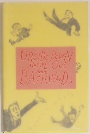 UPSIDE DOWN INSIDE OUT AND BACKWARDS or DOWNSIDE UP OUTSIDE IN AND FRONTWARDS. Designed with...
