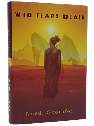 Who Fears Death. Nnedi Okarafor