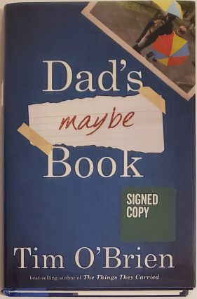 Dad's Maybe Book. Tim O'Brien