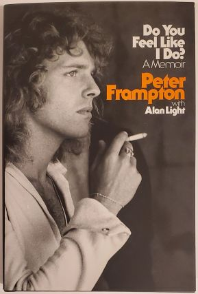 Do You Feel Like I Do? Peter Frampton