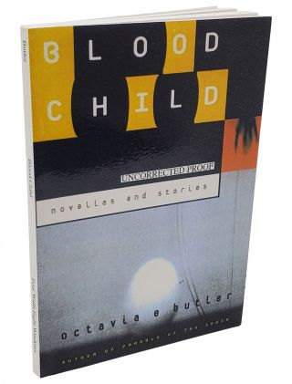 BLOODCHILD AND OTHER STORIES.