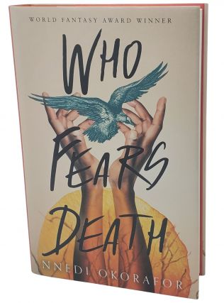 WHO FEARS DEATH.