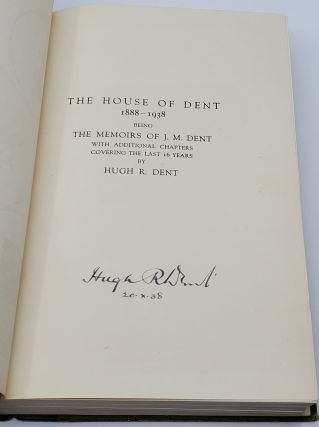 THE HOUSE OF DENT 1888-1938.