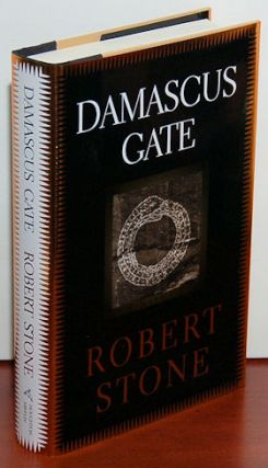DAMASCUS GATE. Robert Stone.