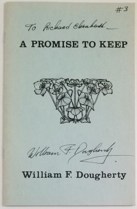 A PROMISE TO KEEP. William F. Dougherty