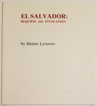 EL SALVADOR: REQUIEM and INVOCATION. Denise Levertov