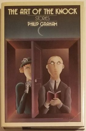 THE ART OF THE KNOCK. Philip Graham