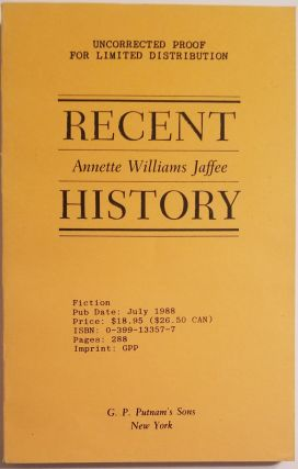 RECENT HISTORY [DEDICATION COPY TO MAXINE KUMIN]. Maxine Kumin, Annette Williams Jaffee